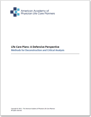life care plans: a defensive perspective - methods for deconstruction ...